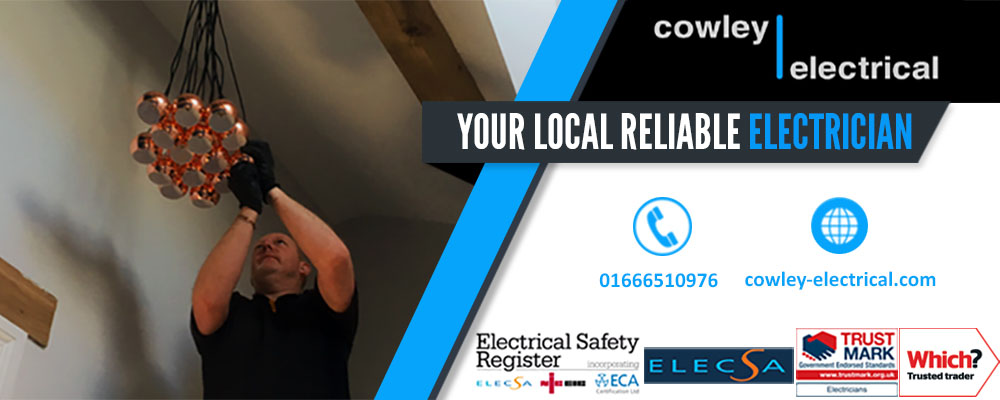 Electrician in Royal Wootton Bassett - Your Local Electrician in Royal Wootton Bassett - Cowley Electrical Contractors