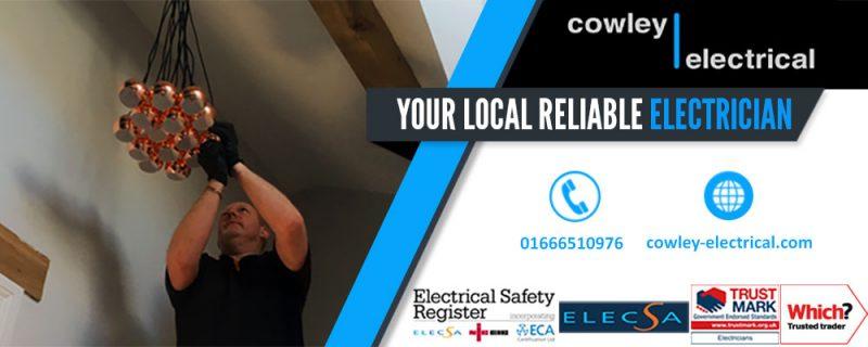 Local Electrician in Malmesbury - Cowley Electrical Contractors